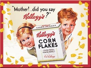 "14259 Magneetti Kellogg's Corn Flakes ""Mother!...did you say Kellogg's?''"