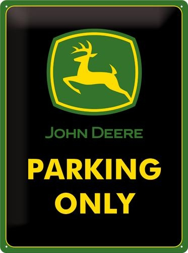 23117 Kilpi 30x40 John Deere Parking Only