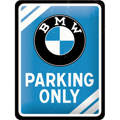 26177 Kilpi 15x20  BMW Parking Only