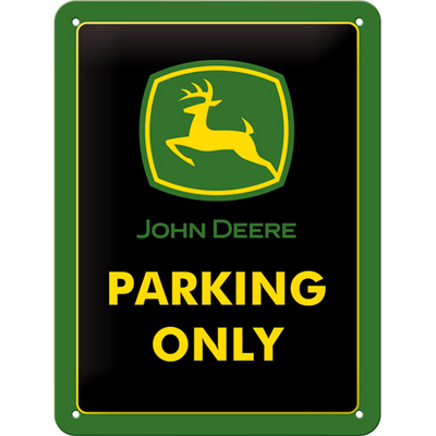 26182 Kilpi 15x20 John Deere Parking Only