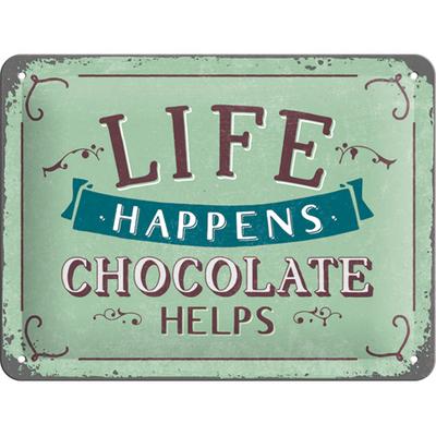 26191 Kilpi 15x20 Life happens... Chocolate helps