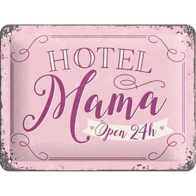 26197 Kilpi 15x20 Hotel Mama... Open 24h