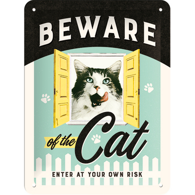 26208 Kilpi 15x20 Beware of the Cat
