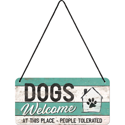28015 Kilpi 10x20 Dogs Welcome...